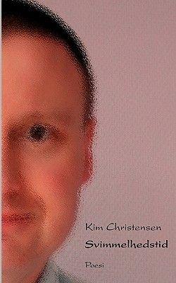 Svimmelhedstid (Danish, Paperback): Kim Christensen