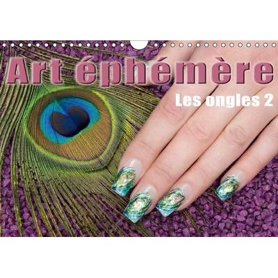 Art Ephemere - Les Ongles 2017, Part 2 - La Manucure (French, Calendar, 3rd Revised edition): Christoph Hahnel