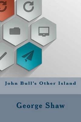 john bull s other isl and shaw george bernard