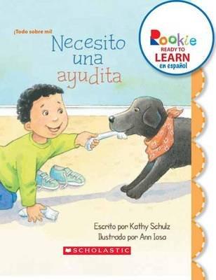 Necesito una Ayudita (Spanish, Paperback): Kathy Schulz