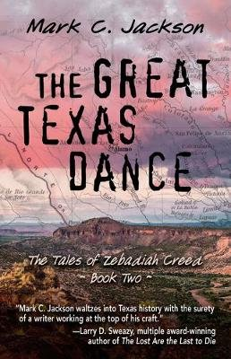 The Great Texas Dance (Hardcover): Mark C Jackson