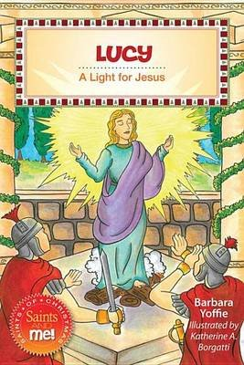 Lucy - A Light for Jesus (Electronic book text): Barbara Yoffie