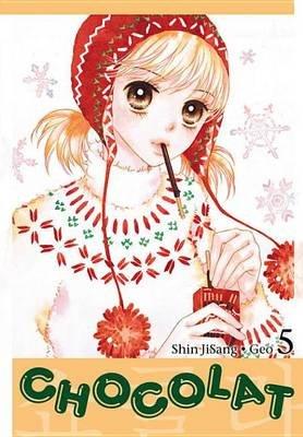 Chocolat, Vol. 5 (Electronic book text): Ji-Sang Shin