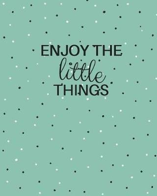 Enjoy the Little Things (Paperback): Peggy CCI