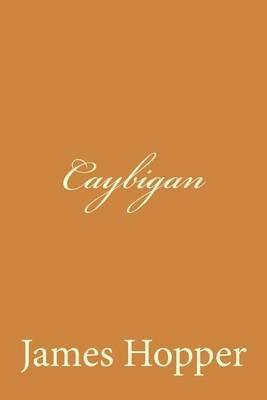 Caybigan (Paperback): James Hopper