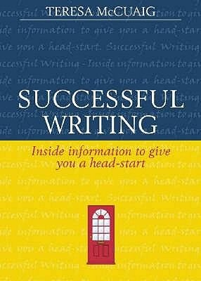 Successful Writing (Paperback, New edition): Teresa McCuaig