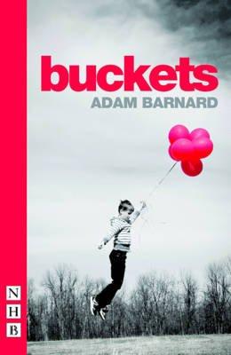 Buckets (Paperback): Adam Barnard