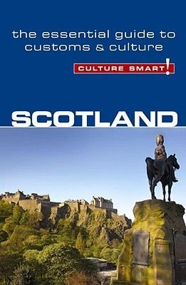 Scotland - Culture Smart! - The Essential Guide to Customs and Culture (Paperback): John Scotney