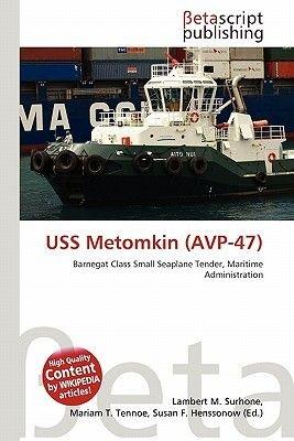 USS Metomkin (Avp-47) (Paperback): Lambert M. Surhone, Miriam T. Timpledon, Susan F. Marseken