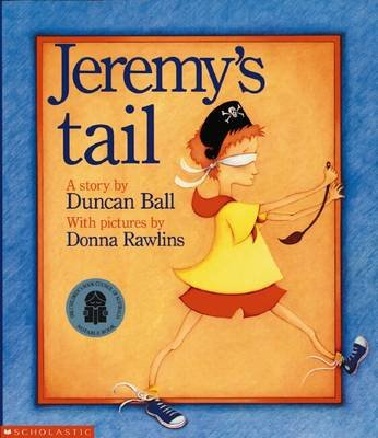 Jeremy's Tail (Paperback): Duncan Ball