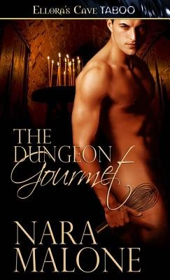 The Dungeon Gourmet (Electronic book text): Nara Malone