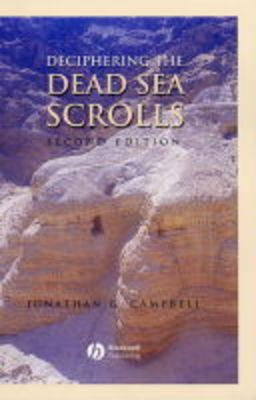 Deciphering the Dead Sea Scrolls (Hardcover, 2nd Edition): Jonathan G. Campbell