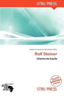 Rolf Steiner (Paperback): Jamey Franciscus Modestus