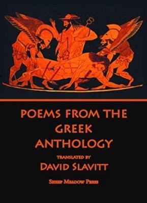 Poems from the Greek Anthology (English, Greek, To, Paperback, Trans. from the): David R. Slavitt