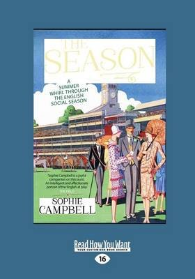 The Season - A Summer Whirl Through the English Social Season (Large print, Paperback, [Large Print]): Sophie Cambell