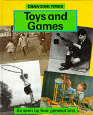 Toys and Games (Hardcover): Ruth Thomson