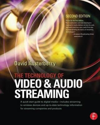 The Technology of Video and Audio Streaming (Electronic book text, 2nd Revised edition): unknownauthor