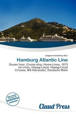 Hamburg Atlantic Line (Paperback): L. Egaire Humphrey