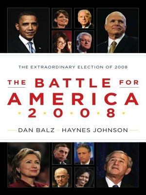 The Battle for America 2008 (Electronic book text): Haynes Bonner Johnson