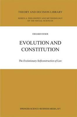 Evolution and Constitution - The Evolutionary Selfconstruction of Law (Paperback, Softcover reprint of hardcover 1st ed. 2004):...