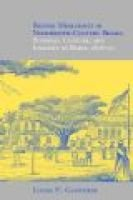 British Merchants in Nineteenth-century Brazil - Business,Culture,and Identity in Bahia,1808-50 (Paperback): Louise H. Guenther