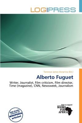 Alberto Fuguet (Paperback): Terrence James Victorino