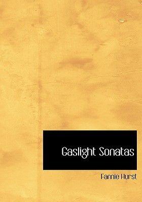 Gaslight Sonatas (Large print, Paperback, large type edition): Fannie Hurst