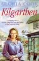 Kilgarthen (Paperback): Gloria Cook