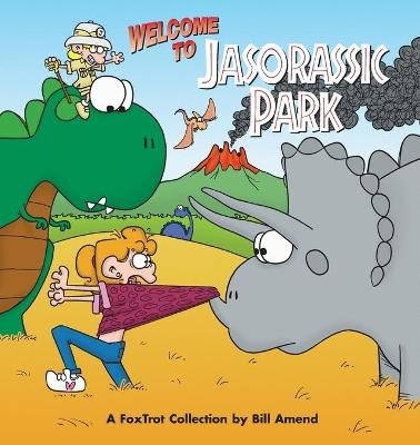 Foxtrot - Welcome to Jasorassic Park (Paperback): Bill Amend