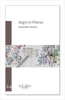 Angry in Piraeus (Paperback): Maureen Freely