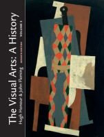 The Visual Arts: A History, Volume 2 (Paperback, 7Rev ed): Hugh Honour, John Fleming