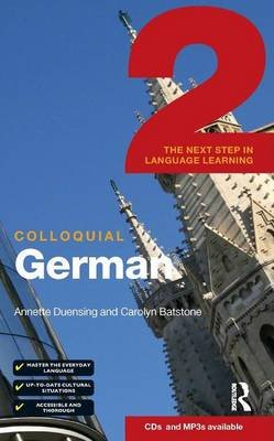 Colloquial German 2 (eBook And MP3 Pack) - The Next Step in Language Learning (Electronic book text): Annette Duensing, Carolyn...