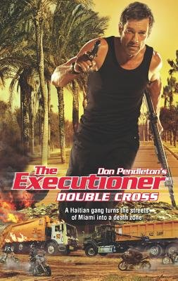 Double Cross (Paperback): Don Pendleton