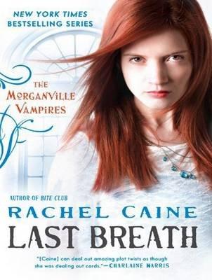 Last Breath (MP3 format, CD, Unabridged edition): Rachel Caine