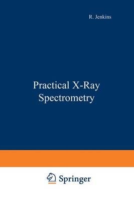 Practical X-Ray Spectrometry (Paperback):