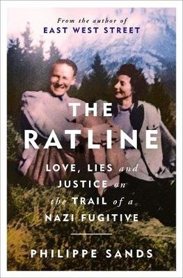 The Ratline - Love, Lies and Justice on the Trail of a Nazi Fugitive (Paperback): Philippe Sands