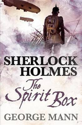 Sherlock Holmes: The Spirit Box (Electronic book text): George Mann