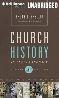 Church History in Plain Language (Standard format, CD, 4th Library ed.): Bruce L. Shelley