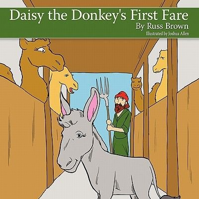 Daisy the Donkey's First Fare (Paperback): Russ Brown