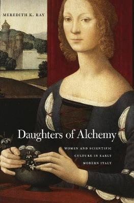 Daughters of Alchemy (Hardcover): Meredith K Ray