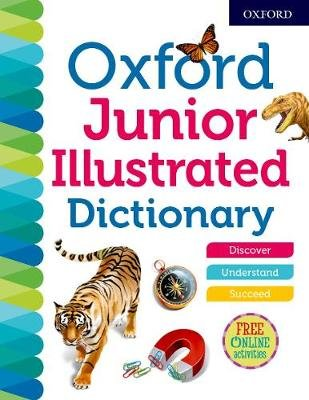 Oxford Junior Illustrated Dictionary (Paperback): Oxford Dictionaries