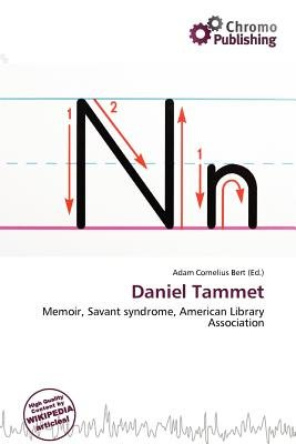 Daniel Tammet (Paperback): Adam Cornelius Bert