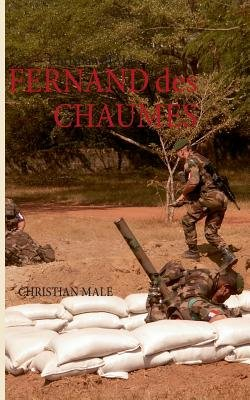 Fernand Des Chaumes (French, Paperback): Christian Male