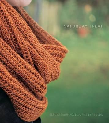Saturday Treat (Paperback): Ysolda Teague