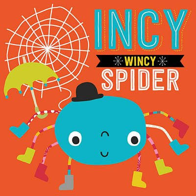 Itsy Bitsy Spider (Board book): Make Believe Ideas, Dawn Machell, Thomas Nelson Publishers