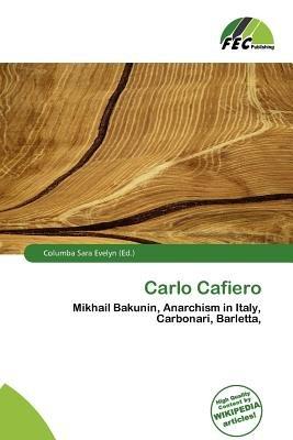 Carlo Cafiero (Paperback): Columba Sara Evelyn