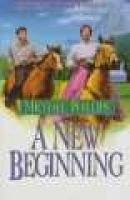 A New Beginning, Book 2 - Book 2 (Paperback, Reissue): Michael R Phillips