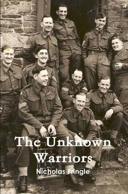 The Unknown Warriors (Paperback): Nicholas Pringle