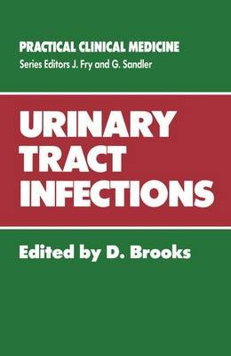 Urinary Tract Infections (Paperback): D. Brooks
