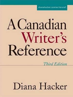 A Canadian Writer's Reference (Spiral bound, 3rd): Diana Hacker